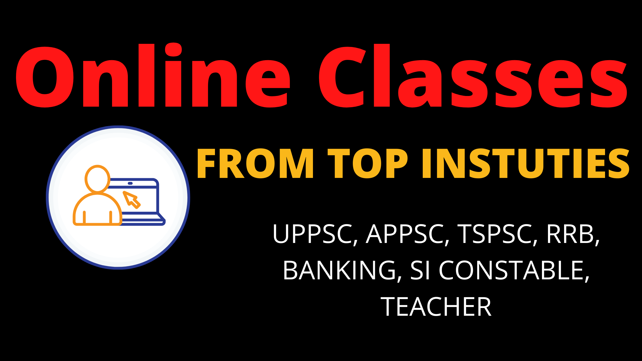 Online Classes for APPSC, TSPSC, UPSC, SSC, Bank Exams